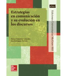 Estrategias en comunicación y su evolución en los discursos