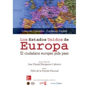 BL LOS ESTADOS UNIDOS DE EUROPA. EL CIUDADANO EUROPEO PIDE PASO. LIBRO DIGITAL.