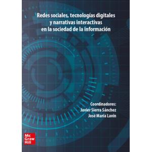 Redes sociales, tecnologías digitales y narrativas interactivas en la soc. de la inf. Congreso Comunicación Javier Sierra. Vo