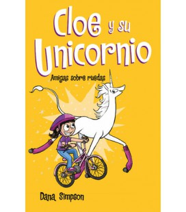 Amigas sobre ruedas (Cloe y su Unicornio 2)
