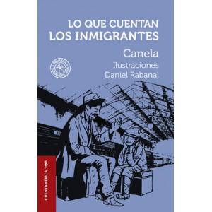 Lo que cuentan los inmigrantes