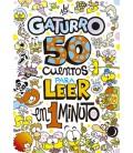 50 cuentos para leer en 1 minuto (Gaturro)