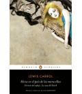 Alicia en el país de las maravillas / Alicia a través del espejo / La caza del Snark (Los mejores clásicos)