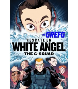 Rescate en White Angel (The G-Squad)