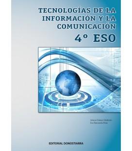Tecnologías de la Información y la Comunicación 4º ESO (Edición revisada y actualizada) 2020