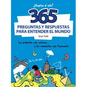 365 preguntas y respuestas para entender el mundo