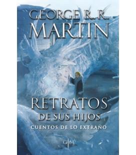 Retratos de sus hijos (Biblioteca George R.R. Martin)