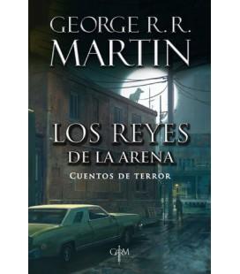 Los reyes de la arena (Biblioteca George R.R. Martin)