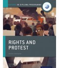 Oxford IB Diploma Programme: Rights and Protest Course Companion