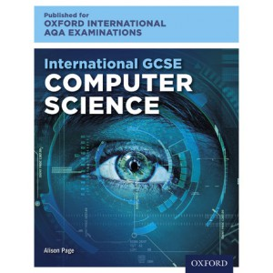 Oxford International AQA Examinations International GCSE Computer Science