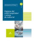 Higiene del medi hospitalari i neteja del material