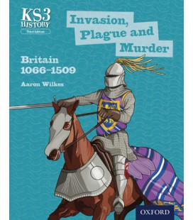 KS3 History: Invasion, Plague and Murder: Britain 1066-1509