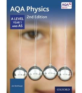 AQA Physics: A Level Year 1 and AS