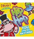 Hip and Hop You Can Do Anything