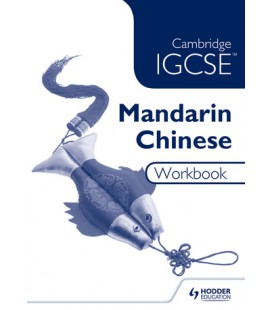 Cambridge IGCSE Mandarin Chinese Workbook