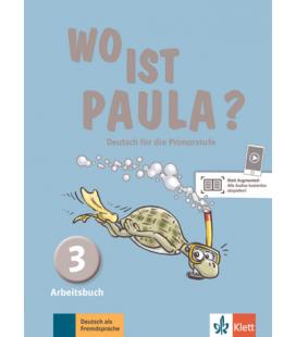 Wo ist Paula? 3 Arbeitsbuch
