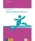 Mit Erfolg zum Goethe-/ÖSD-Zertifikat B1 interaktives Übungsbuch
