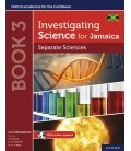 Investigating Science for Jamaica: Separate Sciences Book 3