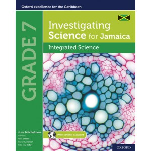 Investigating Science for Jamaica: Integrated Science Grade 7