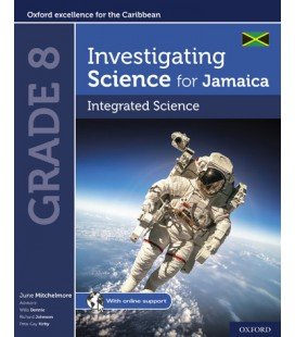 Investigating Science for Jamaica: Integrated Science Grade 8