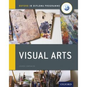 Oxford IB Diploma Programme: Visual Arts Course Companion