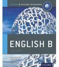 Oxford IB Diploma Programme: English B Course Companion