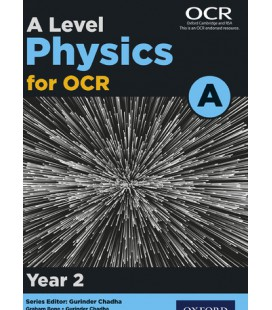A Level Physics for OCR A: Year 2