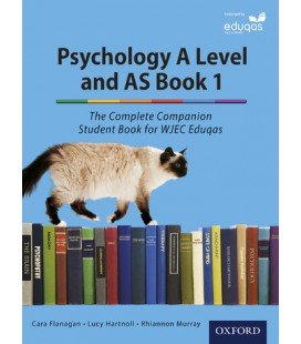 Psychology A Level and AS Book 1: The Complete Companion Student Book for WJEC Eduqas