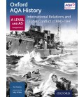 Oxford AQA History: A Level and AS Component 2: International Relations and Global Conflict c1890-1940