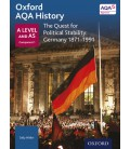 Oxford AQA History: A Level and AS Component 1: The Quest for Political Stability: Germany 1871-1990