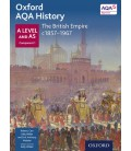 Oxford AQA History: A Level and AS Component 1: The British Empire c1857-1966