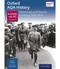 Oxford AQA History: A Level and AS Component 2: Democracy and Nazism: Germany 1918-1944