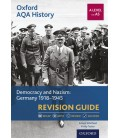 Oxford AQA History: A Level and AS: Democracy and Nazism: Germany 1918-1945 Revision Guide