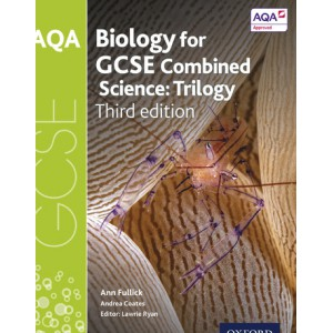Biology for GCSE Combined Science: Trilogy (third edition)