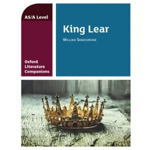 Oxford Literature Companions: King Lear