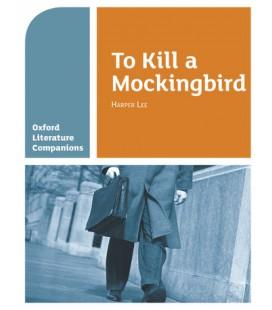 Oxford Literature Companions: To Kill a Mockingbird