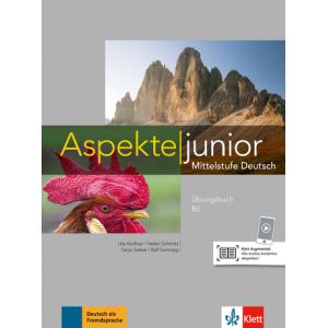 Aspekte junior B2.2 Übungsbuch