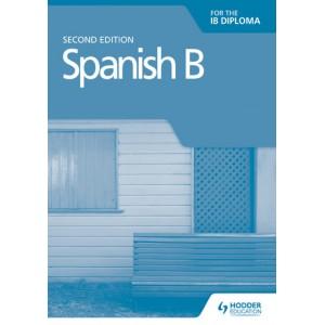 Spanish B for the IB Diploma Grammar and Skills Workbook Second edition