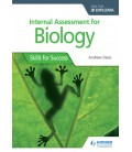 Internal Assessment for Biology for the IB Diploma: Skills for Success