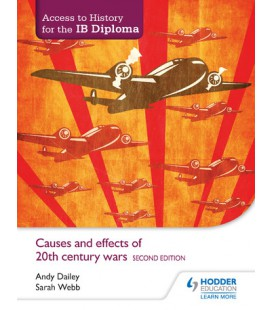Access to History for the IB Diploma: Causes and effects of 20th-century wars Second Edition