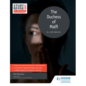 Study and Revise for AS/A-level: The Duchess of Malfi