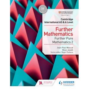 Cambridge International AS & A Level Further Mathematics Further Pure Mathematics 2