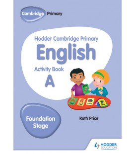 Hodder Cambridge Primary English Activity Book A Foundation Stage