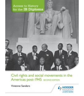 Access to History for the IB Diploma: Civil Rights and social movements in the Americas post-1945 Second Edition