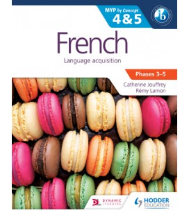 French for the IB MYP 4 & 5 (Phases 3-5)