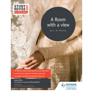Study and Revise for AS/A-level: A Room with a View