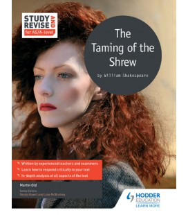 Study and Revise for AS/A-level: The Taming of the Shrew