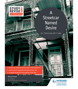 Study and Revise for AS/A-level: A Streetcar Named Desire