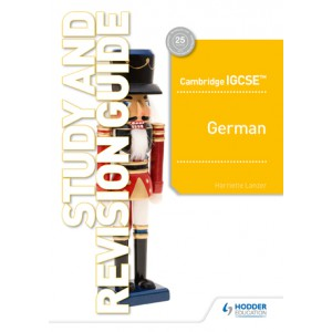 Cambridge IGCSE™ German Study and Revision Guide