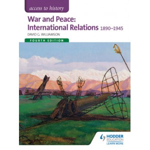 Access to History: War and Peace: International Relations 4ED